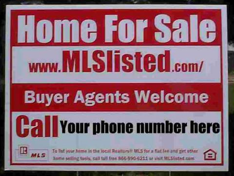 Custom Printed Real Estate Yard Sign for Flat Fee MLS Sellers